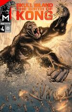 Skull Island Birth of Kong Issue 4