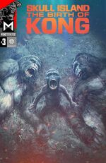 Skull Island Birth of Kong Issue 3