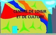 Centre de loisir et de culture