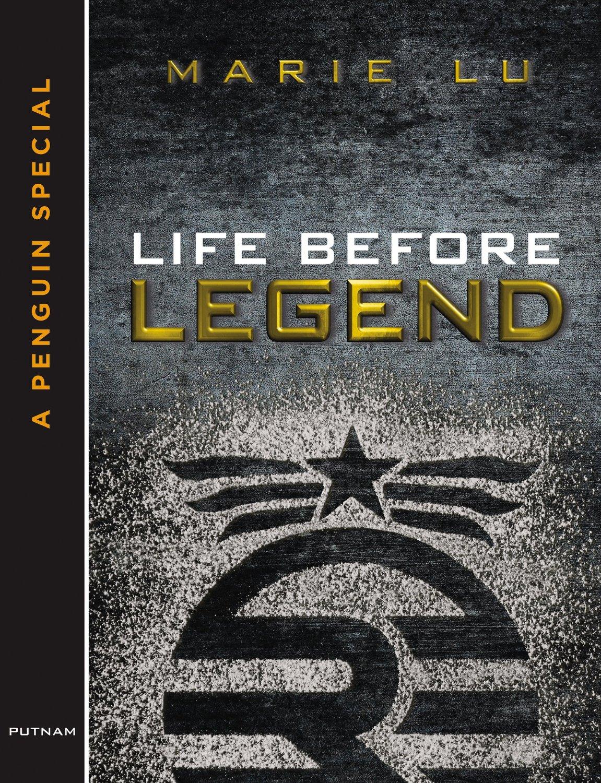 Life Before Legend Legend Marie Lu Wiki Fandom Powered By Wikia