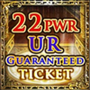 22-PWR UR Ticket