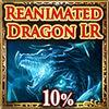Reanimated Dragon LR Ticket