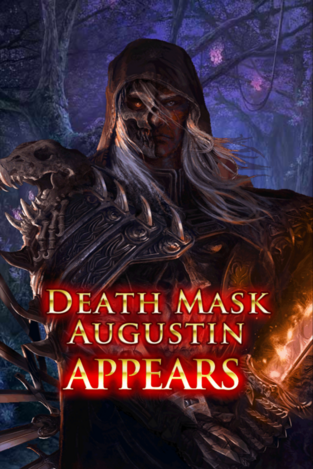 Death Mask Augustin Appears