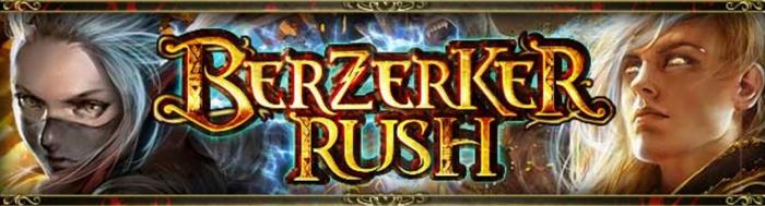 Berzerker Rush 5