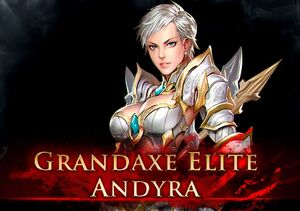 Grandaxe Elite Andyra Quest