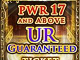 17-PWR & Up UR Ticket