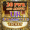 20-PWR & Up UR Ticket