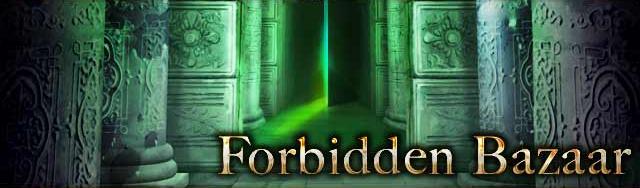 Forbidden Bazaar Title