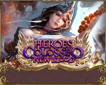 Heroes Colosseo New Blood VIII