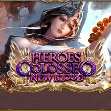 Heroes Colosseo New Blood VIII.jpg