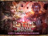 Battle Royale LXXII