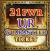 21-PWR & Up UR Ticket