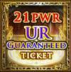 21-PWR & Up UR Ticket