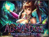 The Undersea Trap