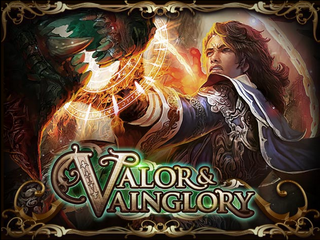 Valor and Vainglory