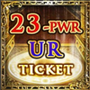 23-PWR UR Ticket