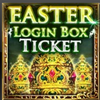 Easter Login Promo Box Ticket