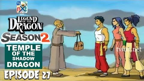 Legend of the Dragon Episode 27 Temple of the Shadow Dragon TVNXT Kidz