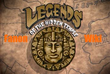Legends of the Hidden Temple Fanon Wiki