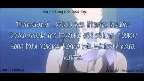 Naruto Shippuden Long Kiss Good Bye Full ver lyrics