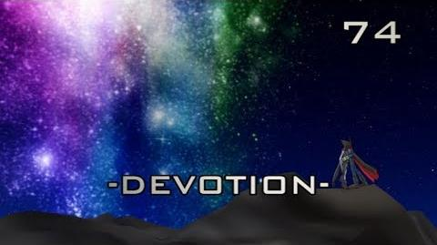 THE CHAOTIC WARS S.5, ep 74 Devotion