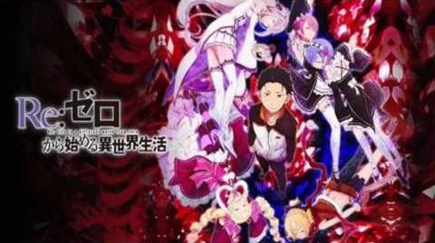 Re Zero kara Hajimeru Isekai Seikatsu Ost - 03