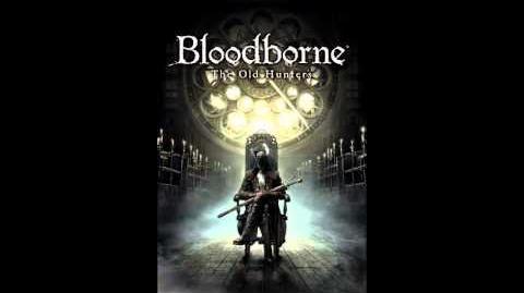 Bloodborne DLC OST - Lady Maria of the Astral Clocktower