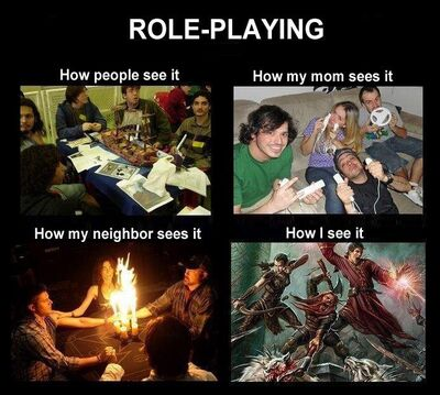 Roleplaying. So true xD a6b7c5 3291036