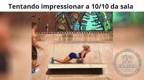 EIS QUE VOCÊ TENTA IMPRESSIONAR A 10 10
