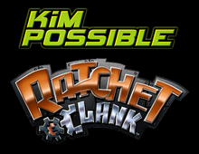 Kim Possible + Ratchet and Clank