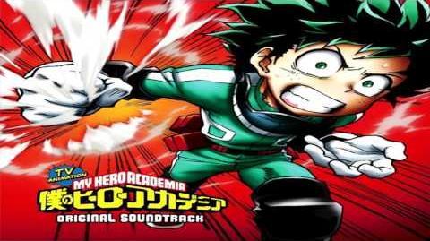 Boku no Hero Academia OST 1 - You Say Run