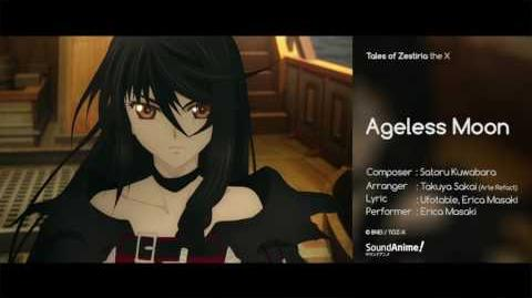 Ageless moon - Erica Masaki - Tales of Zestiria the X Insert Song