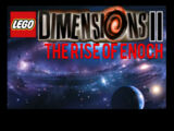 Lego Dimensions 2: The Rise of Enoch