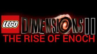 LEGO Dimensions 2- The Rise of Enoch (Custom Music) - Angry Aztec