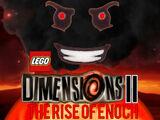 LEGO Dimensions 2: The Rise of Enoch Transcript (CJDM1999)