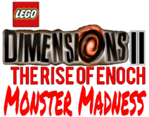 Lego Dimensions 2- The Rise of Enoch Monster Madness logo