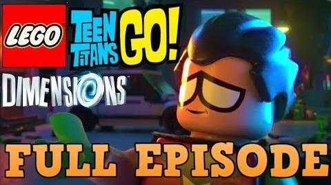 LEGO Teen Titans Go! LEGO Dimensions Crossover (FULL EPISODE HD)