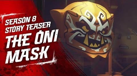 Power of the Oni Masks LEGO NINJAGO - Sons of Garmadon Season 8 Teaser