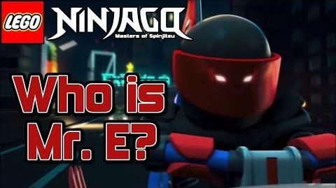 Ninjago Season 8 Who is Mr. E?