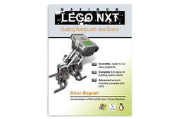 Maximum LEGO NXT- Building Robots with Java Brains