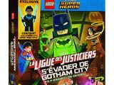 LEGO DC Comics Super Heroes : La Ligue des Justiciers - S'évader de Gotham City