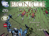 BIONICLE 26: Hanging by a Thread