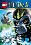 Legends of Chima Gorilles contre Corbeaux
