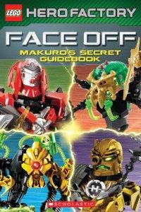 Face Off Makuhero Secret Guidebook