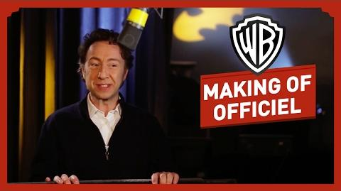 LEGO Batman, Le Film - Le Making Of - Stéphane Bern