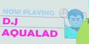 DJAqualad