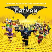 The LEGO Batman Movie Original Motion Picture Soundtrack
