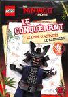 Le Conquérant - Le livre d'activités de Garmadon
