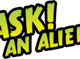 Ask an Alien