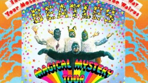 Beatles Magical Mystery Tour Magical Mystery Tour (Song)